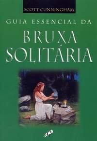 GUIA_ESSENCIAL_DA_BRUXA_SOLITARIA_1231346741P